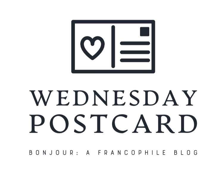 Wednesday Postcard Bonjour Darlene blog